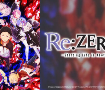 Re:Zero ‒Starting Life in Another World